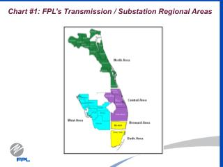 Chart #1: FPL's Transmission / Substation Regional Areas