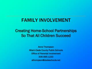 FAMILY INVOLVEMENT
