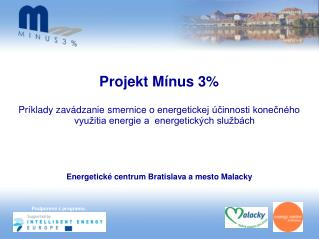 Energetické centrum Bratislava a mesto Malacky
