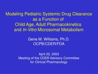Modeling Pediatric Systemic Drug Clearance as a Function of  Child Age, Adult Pharmacokinetics