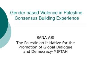 Gender based Violence in Palestine  Consensus Building Experience