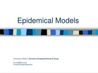 Epidemical Models