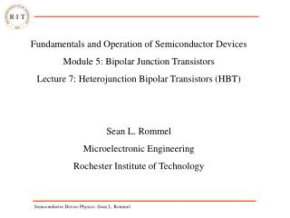 Fundamentals and Operation of Semiconductor Devices Module 5: Bipolar Junction Transistors Lecture 7: Heterojunction Bip
