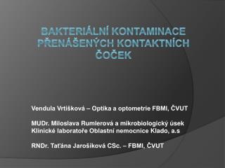 Bakteriální kontaminace přenášených kontaktních čoček