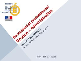 Baccalaur�at professionnel Gestion -- Administration