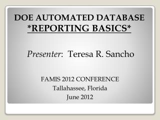 DOE AUTOMATED DATABASE *REPORTING BASICS*