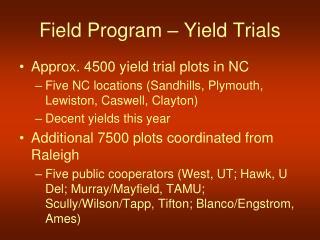 Field Program – Yield Trials