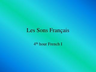 Les Sons Fran çais
