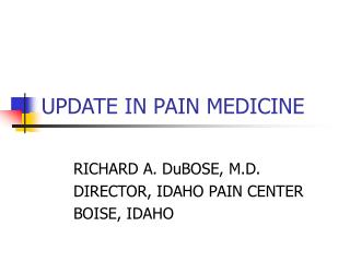 UPDATE IN PAIN MEDICINE