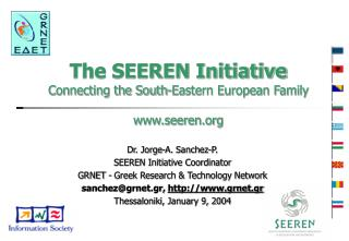 The SEEREN Initiative Connecting the South-Eastern European Family seeren