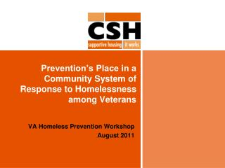 Prevention s Place in a Community System of Response to Homelessness among Veterans
