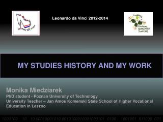 MY STUDIES HISTORY AND MY WORK