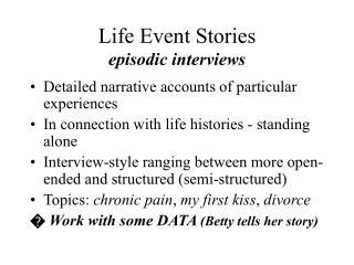 Life Event Stories episodic interviews