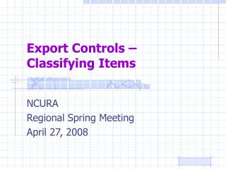 Export Controls    Classifying Items
