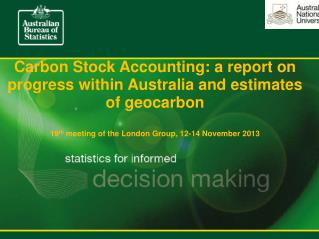 Carbon Stock Accounting: a report on progress within Australia and estimates of  geocarbon