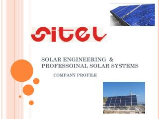 SOLAR ENGINEERING  & PROFESSOINAL SOLAR SYSTEMS