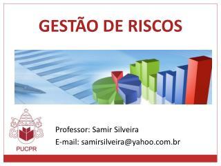 GESTÃO DE RISCOS
