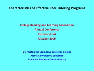 Characteristics of Effective Peer Tutoring Programs College Reading and Learning Association