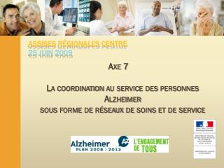 ASSISES R�GIONALES CENTRE 25 JUIN 2009