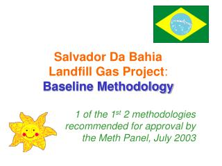 Salvador Da Bahia  Landfill Gas Project : Baseline Methodology