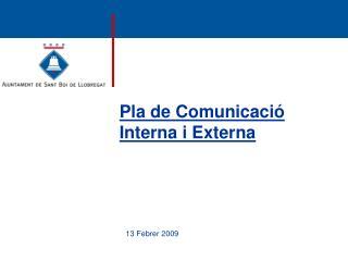 Pla de Comunicació Interna i Externa