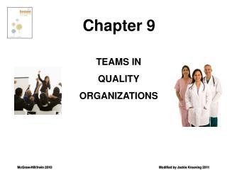 TEAMS IN QUALITY ORGANIZATIONS