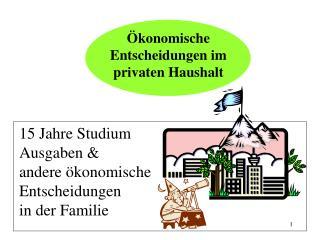 Ökonomische Entscheidungen im privaten Haushalt