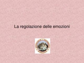 La regolazione delle emozioni