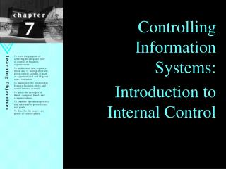 Controlling Information Systems:  Introduction to Internal Control