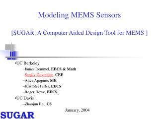 Modeling MEMS Sensors [SUGAR: A Computer Aided Design Tool for MEMS ]