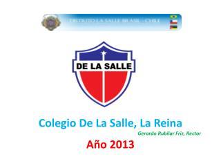Colegio De La Salle, La Reina