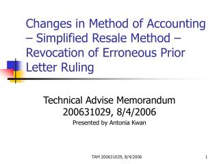Changes in Method of Accounting   Simplified Resale Method   Revocation of Erroneous Prior Letter Ruling