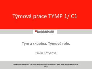 Týmová práce TYMP 1/ C1