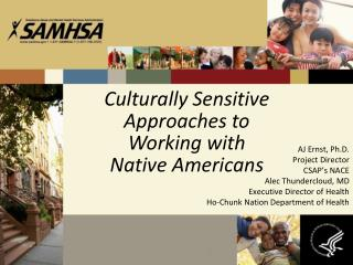 Culturally Sensitive Approaches to Working with Native Americans