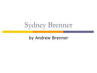 Sydney Brenner