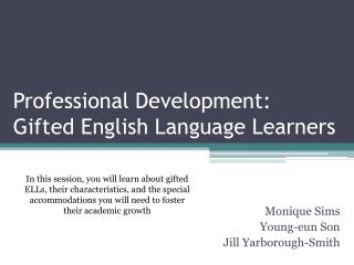 Professional Development: Gifted English Language Learners