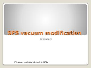 SPS vacuum modification