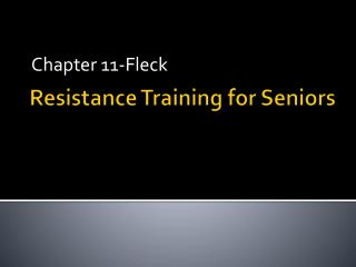 Resistance Training for Seniors