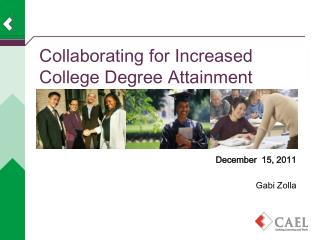 Collaborating for Increased College Degree Attainment