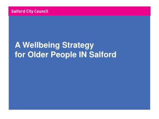 A Wellbeing Strategy  for Older People IN Salford