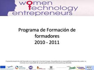 Programa  de  Formación  de  formadores 2010 - 2011