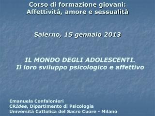 Corso di formazione giovani: Affettività, amore e sessualità Salerno, 15 gennaio 2013