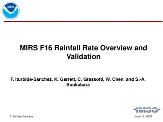 MIRS F16 Rainfall Rate Overview and Validation