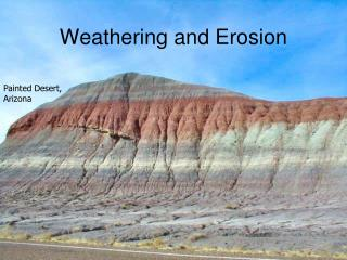 Weathering and Erosion