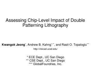Assessing Chip-Level Impact of Double Patterning Lithography