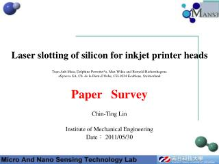 Laser slotting of silicon for inkjet printer heads