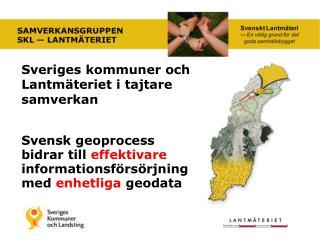 Sveriges kommuner och Lantm�teriet i tajtare samverkan