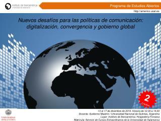 Nuevos desafíos para las políticas de comunicación: digitalización, convergencia y gobierno global
