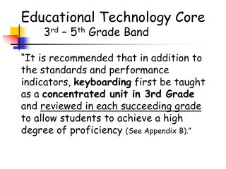 Educational Technology Core 3 rd  – 5 th  Grade Band