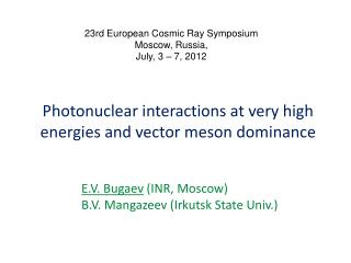 Photonuclear  interactions at very high energies and vector meson  dominance